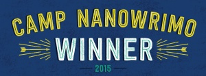 Camp Nano April 2015 Winner!